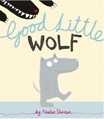 Good Little Wolf, Nadia Shireen, great kids book